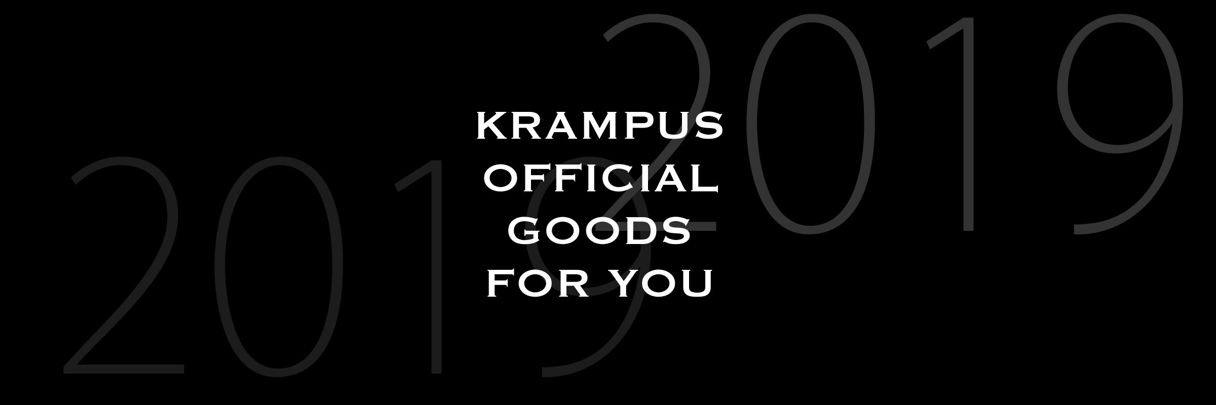 KRAMPUS OFFICIAL GOODS FOR YOU